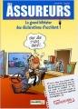 Couverture Les Assureurs, tome 1 : Le Grand bêtisier des déclarations d'accidents Editions Bamboo 2015