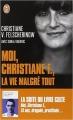 Couverture Moi, Christiane F., la vie malgré tout Editions J'ai Lu (Récit) 2014