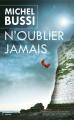 Couverture N'oublier jamais Editions France Loisirs 2014