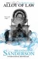 Couverture Fils-des-brumes, cycle 2, tome 1 : L'alliage de la justice Editions Gollancz (Fantasy) 2012