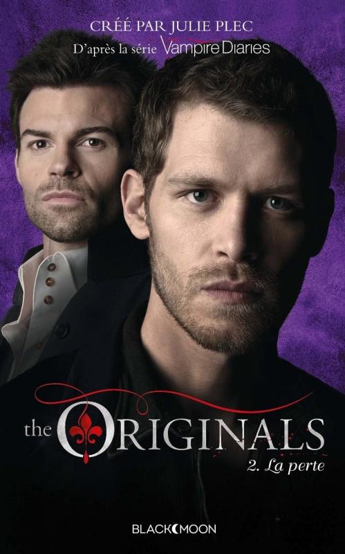 Couverture The Originals, tome 2 : La perte