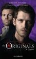Couverture The Originals, tome 2 : La perte Editions Hachette (Black moon) 2015