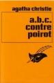 Couverture A.B.C. contre Poirot / ABC contre Poirot Editions Librairie des  Champs-Elysées  (Le masque) 1989