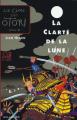 Couverture Le Clan des Otori, tome 3 : La Clarté de la lune Editions Gallimard  (Jeunesse) 2004