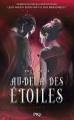 Couverture Au-delà des étoiles, tome 2 Editions Pocket 2015
