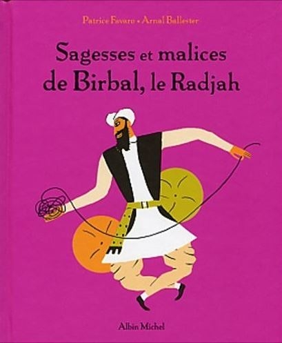 Couverture Sagesses et malices de Birbal, le Radjah