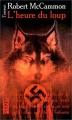 Couverture L'Heure du Loup Editions Pocket (Terreur) 1992