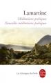 Couverture Méditations poétiques, Nouvelles méditations poétiques Editions Le Livre de Poche (Les Classiques de Poche) 2012