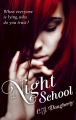 Couverture Night school, tome 1 Editions Hachette 2012