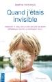 Couverture Quand j'étais invisible Editions City (Poche) 2013