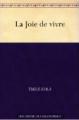 Couverture La joie de vivre Editions Une oeuvre du domaine public 2011