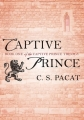 Couverture Prince captif, tome 1 : L'esclave Editions Berkley Books 2014