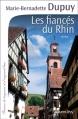Couverture Les Fiancés du Rhin Editions Calmann-Lévy (France de toujours et d'aujourd'hui) 2012