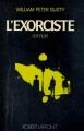Couverture L'exorciste Editions Robert Laffont (Best-sellers) 1974
