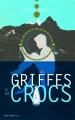 Couverture Ses griffes et ses crocs Editions Actes Sud (Junior) 2015