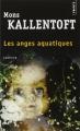 Couverture Les anges aquatiques Editions Points (Policier) 2015