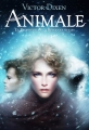 Couverture Animale, tome 2 : La prophétie de la reine des neiges Editions Gallimard  (Jeunesse) 2015