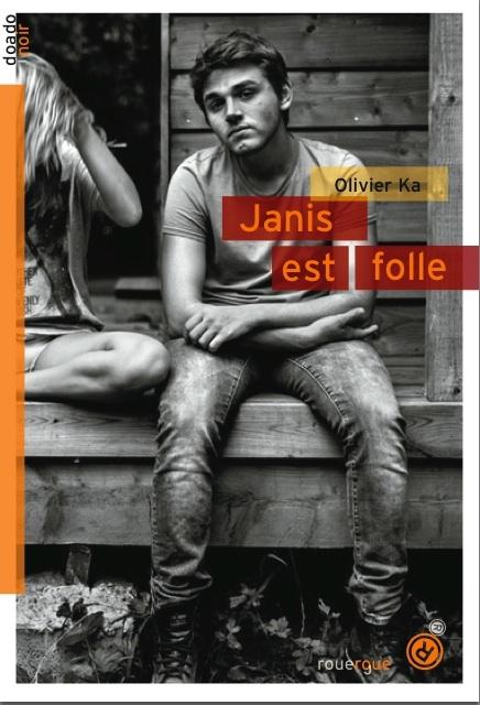 http://etincellesdeplume.blogspot.fr/2015/08/janis-est-folle-dolivier-ka.html