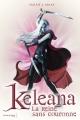 Couverture Keleana, tome 2 : La reine sans couronne Editions de la Martinière (Jeunesse) 2014