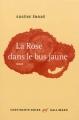 Couverture La rose dans le bus jaune Editions Gallimard  (Continents noirs ) 2013