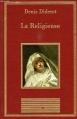 Couverture La Religieuse Editions Au sans pareil (La bibliothèque des chefs-d'oeuvres) 1996