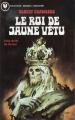 Couverture Le roi de jaune vêtu / Le roi en jaune Editions Marabout (Fantastique) 1976