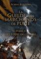 Couverture La Guilde des Marchands de Pluie, tome 1 : Les tours de l'empire Editions Amalthée 2015