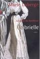 Couverture Le Goût du bonheur, tome 1 : Gabrielle Editions Boréal 2000