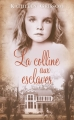 Couverture La colline aux esclaves Editions France loisirs 2014