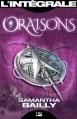 Couverture Oraisons, intégrale Editions Bragelonne (Les intégrales) 2013