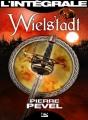 Couverture La trilogie de Wielstadt / Wielstadt, l'intégrale Editions Bragelonne (Les intégrales) 2014