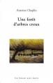 Couverture Une forêt d'arbres creux Editions La fosse aux ours 2015