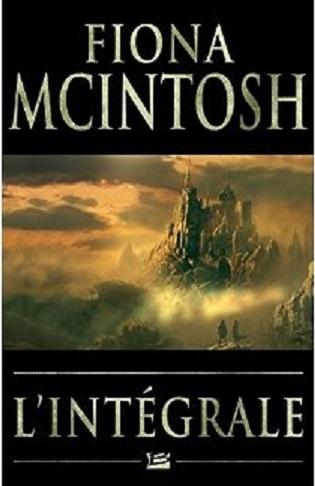 Couverture Fiona McIntosh, intégrale