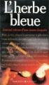 Couverture L'herbe bleue Editions Presses de la Cité 1972