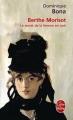 Couverture Berthe Morisot : Le Secret de la femme en noir Editions Le Livre de Poche 2012