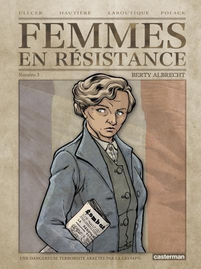 Couverture Femmes en résistance, tome 3 : Berty Albrecht