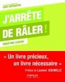 Couverture J'arrête de râler ! Editions Eyrolles 2011