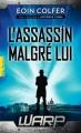 Couverture W.A.R.P, tome 1 : L'assassin malgré lui Editions Gallimard  (Pôle fiction) 2015