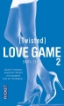 Couverture Love Game, tome 2 : Twisted Editions Pocket 2015