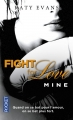 Couverture Fight for love, tome 2 : Mine Editions Pocket 2015