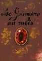 Couverture Le Grimoire au Rubis, cycle 1, intégrale : Au temps des enchantements Editions Casterman 2005