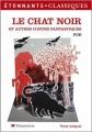 Couverture Le chat noir et autres contes fantastiques / Le chat noir et autres nouvelles / Le chat noir Editions Flammarion (GF - Etonnants classiques) 2007