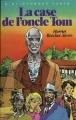 Couverture La case de l'oncle Tom Editions Hachette (Bibliothèque Verte) 1983