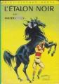 Couverture L'étalon noir Editions Hachette (Bibliothèque Verte) 1974