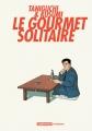 Couverture Le gourmet solitaire Editions Casterman (Ecritures) 2013