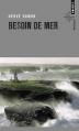 Couverture Besoin de mer Editions Points (Aventure) 2015