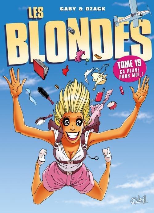 Couverture Les blondes, tome 19 : Ça plane pour moi !
