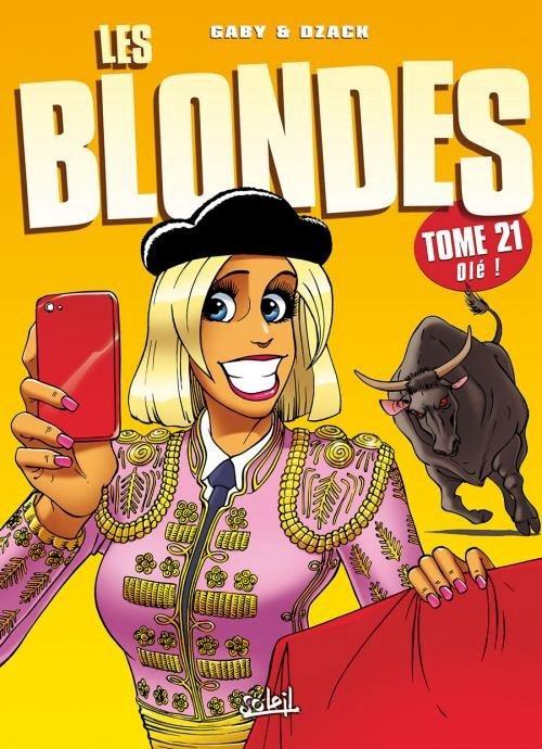 Couverture Les blondes, tome 21 : Olé !