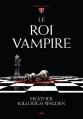 Couverture Les rois, tome 1 : Le roi vampire Editions AdA 2014