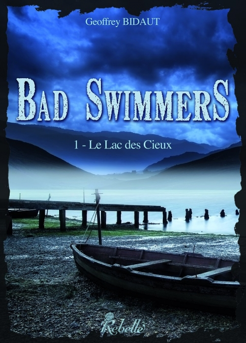 Couverture Bad swimmers, tome 1 : Le lac des cieux